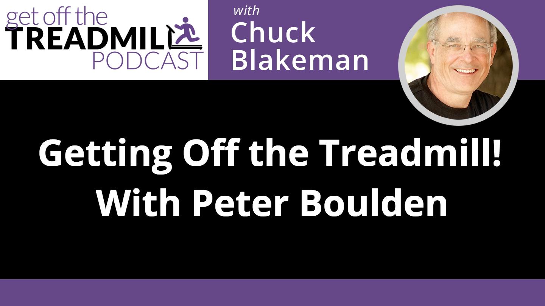 gott-episode-getting-off-treadmill-peter-boulden